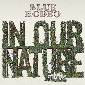 "Blue Rodeo's ""Whole New Way Of Playing"""